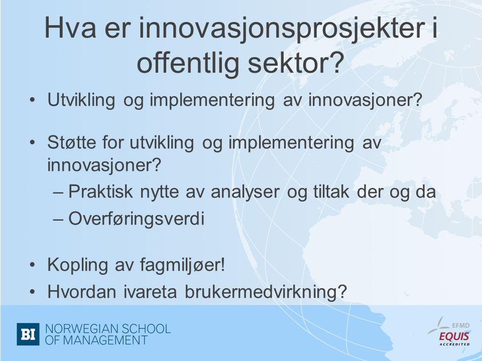 Hva er innovasjonsprosjekter i offentlig sektor. Utvikling og implementering av innovasjoner.