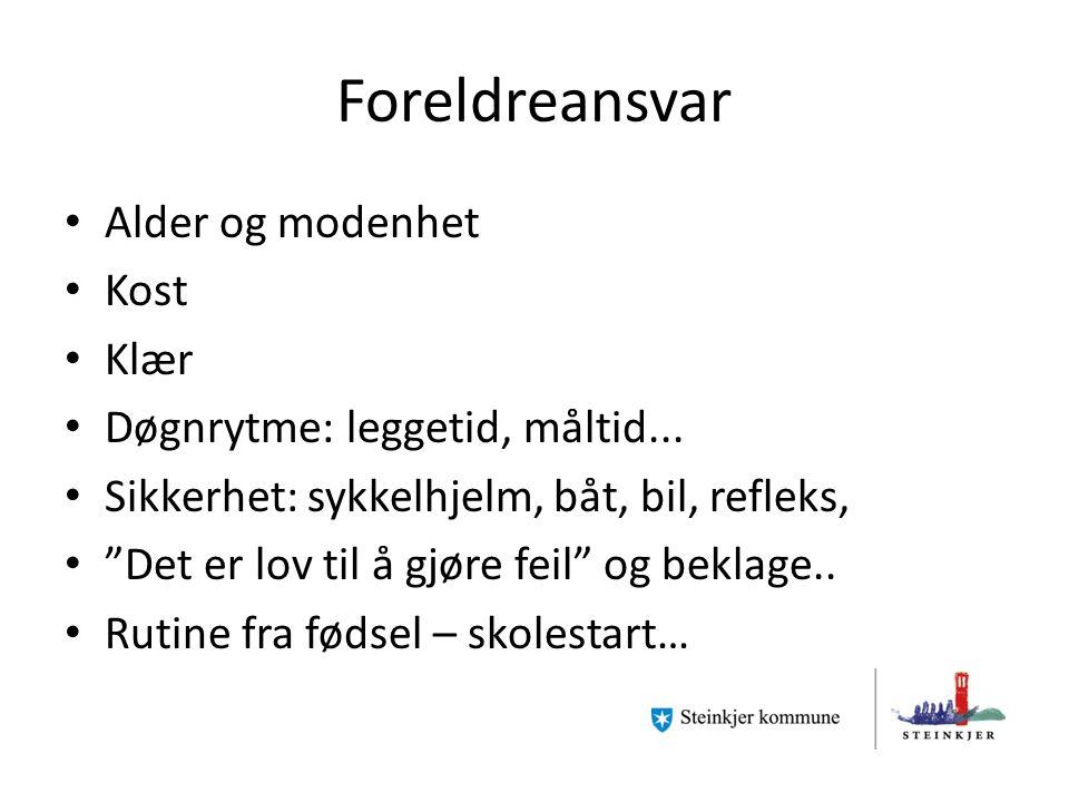 Foreldreansvar Alder og modenhet Kost Klær Døgnrytme: leggetid, måltid...