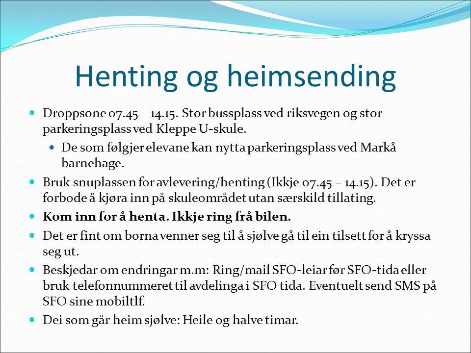 Henting og heimsending Droppsone 07.45 – 14.15.