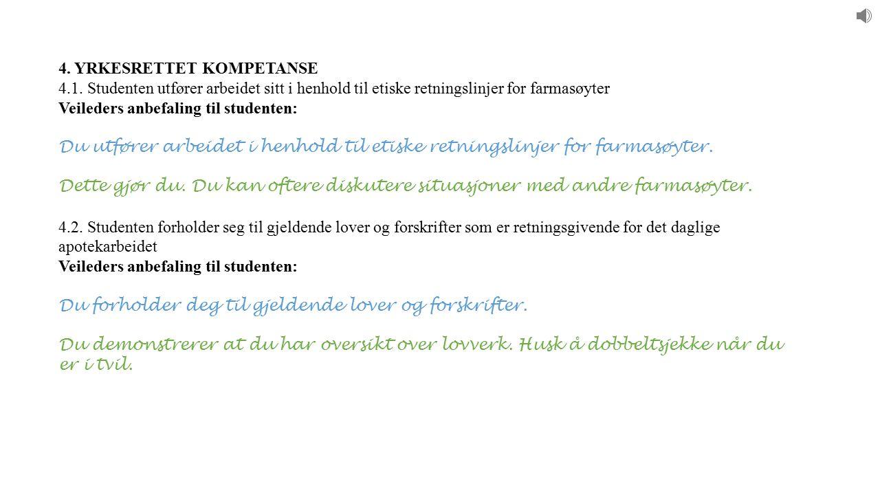 4. YRKESRETTET KOMPETANSE 4.1.