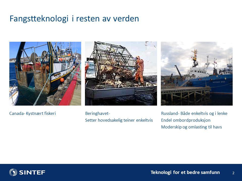 Teknologi for et bedre samfunn Hva er mulig å adoptere i Norsk fiskeri.