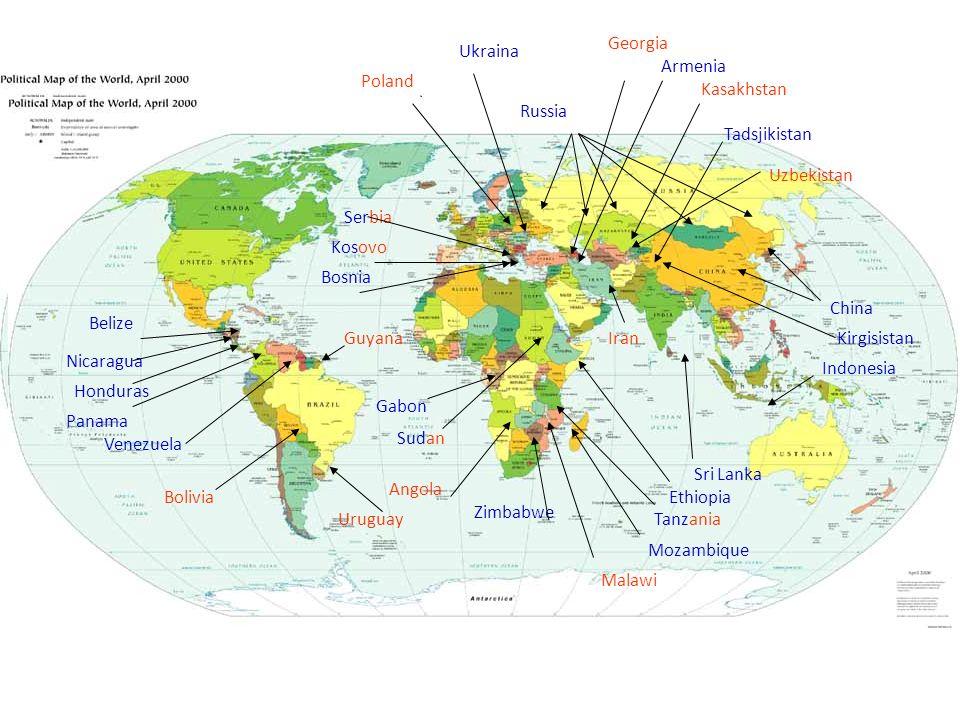 Belize Venezuela Honduras Panama Nicaragua Gabon Sudan Sri Lanka Indonesia China Kirgisistan Tadsjikistan Kasakhstan Poland Ukraina Serbia Kosovo Bosn