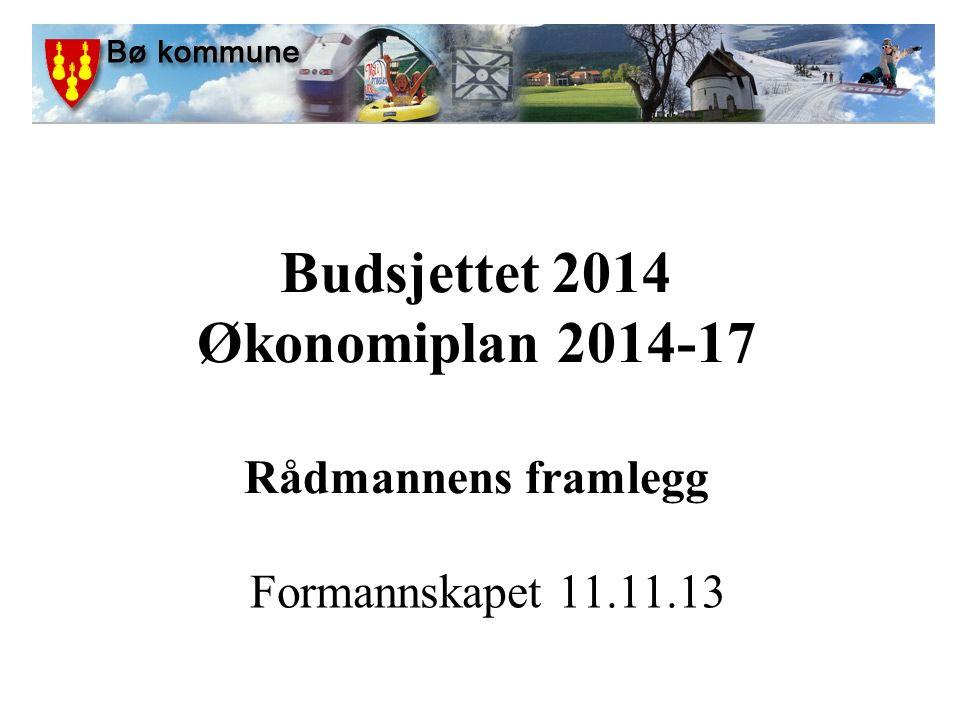 Budsjettet 2014 Økonomiplan 2014-17 Rådmannens framlegg Formannskapet 11.11.13