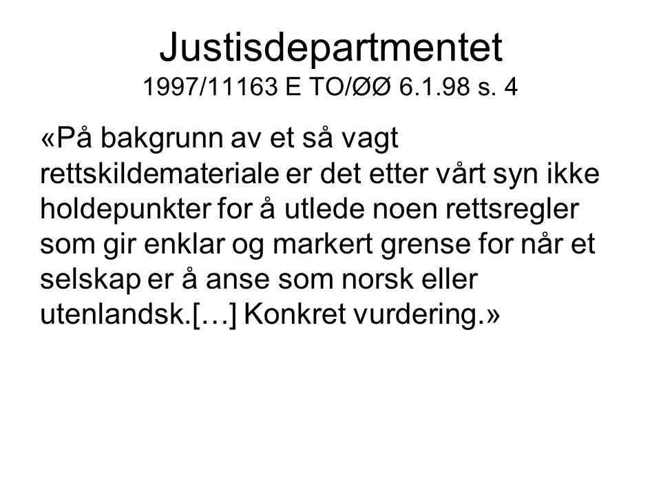 Justisdepartmentet 1997/11163 E TO/ØØ s.