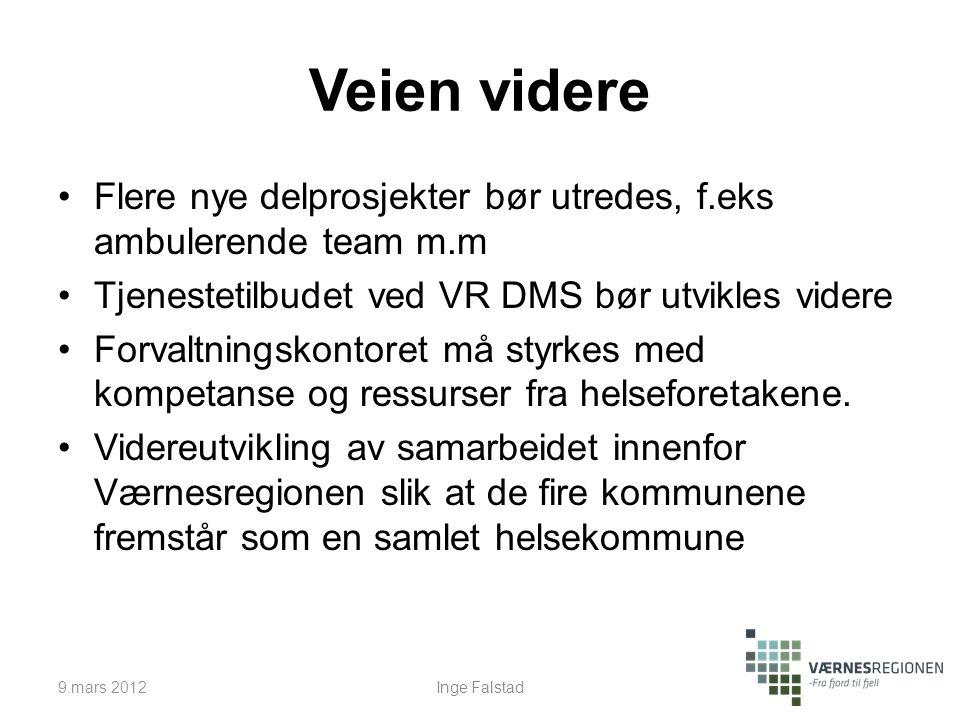 Veien videre Flere nye delprosjekter bør utredes, f.eks ambulerende team m.m Tjenestetilbudet ved VR DMS bør utvikles videre Forvaltningskontoret må styrkes med kompetanse og ressurser fra helseforetakene.