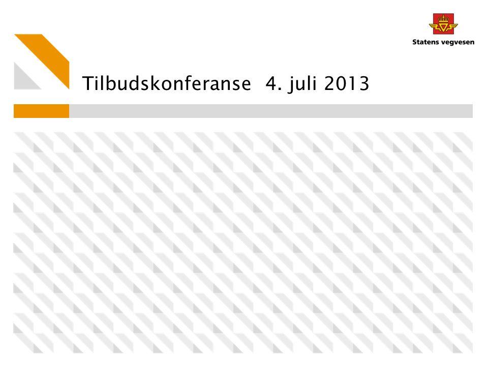 Tilbudskonferanse 4. juli 2013
