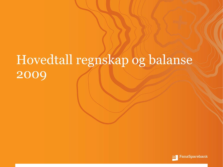 Hovedtall regnskap og balanse 2009