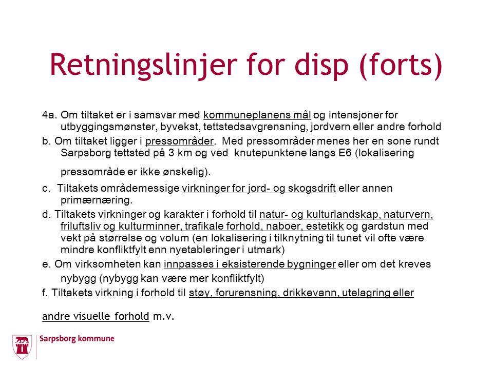 Retningslinjer for disp (forts) 4a.