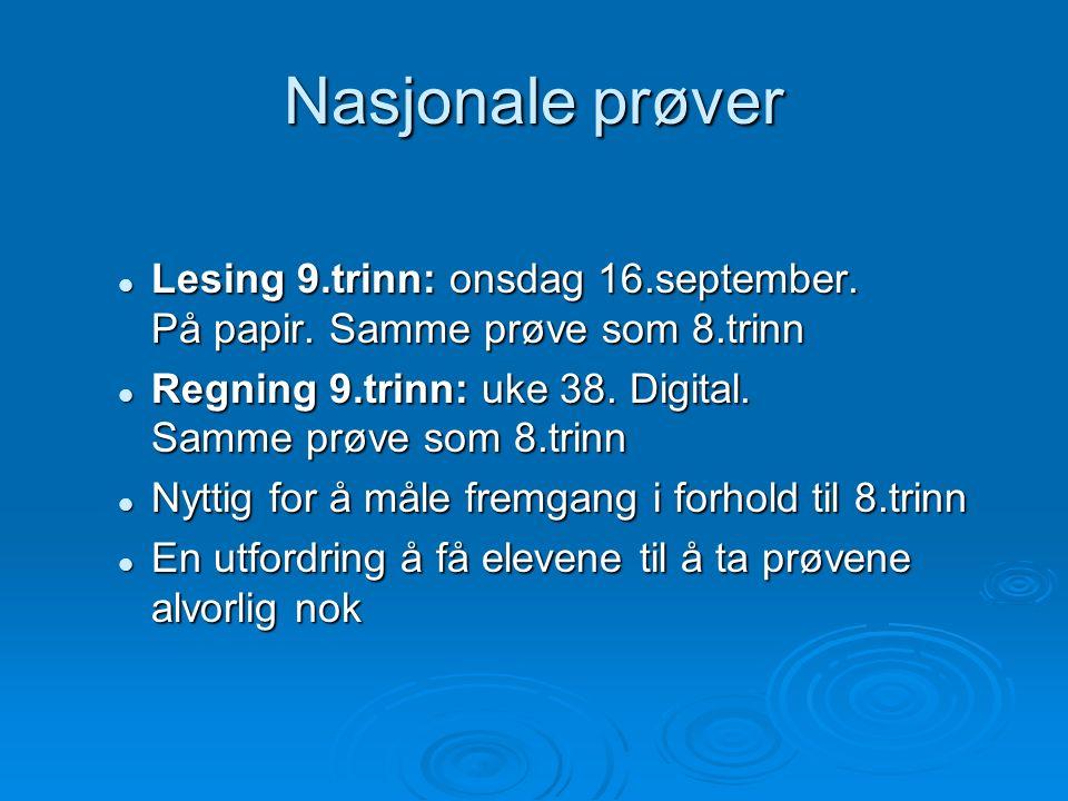 Nasjonale prøver Lesing 9.trinn: onsdag 16.september.