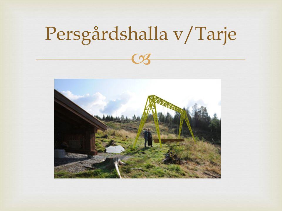  Persgårdshalla v/Tarje