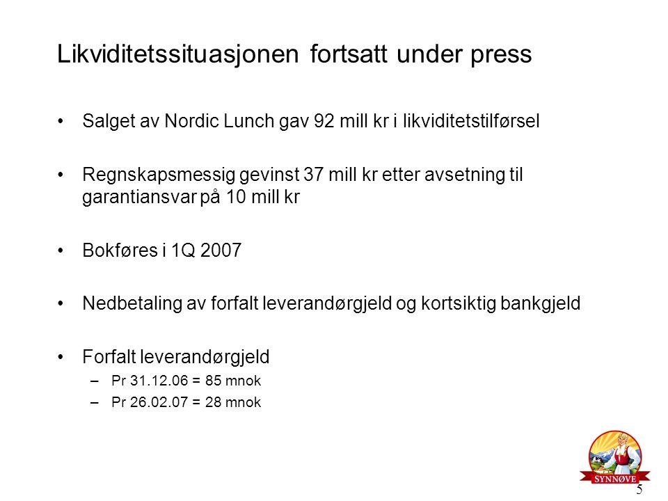 5 Likviditetssituasjonen fortsatt under press Salget av Nordic Lunch gav 92 mill kr i likviditetstilførsel Regnskapsmessig gevinst 37 mill kr etter av