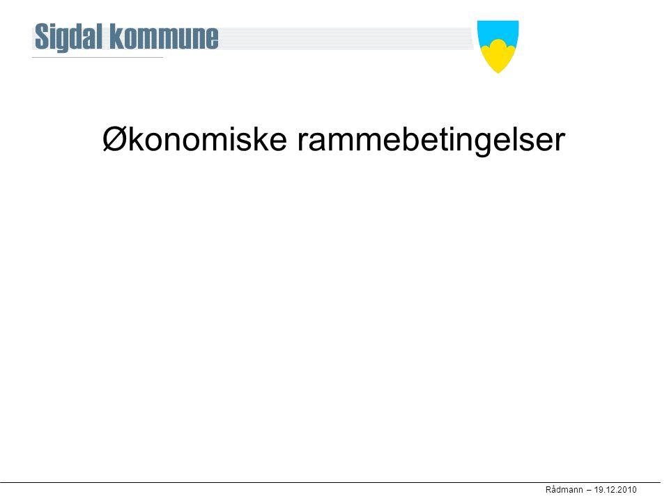Rådmann – 19.12.2010 Økonomiske rammebetingelser