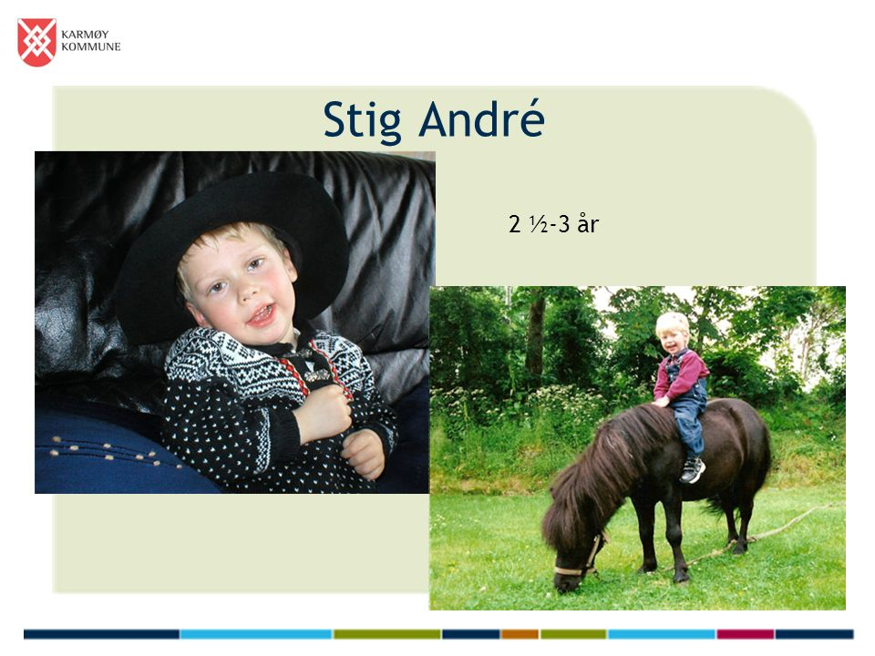 Stig André 2 ½-3 år