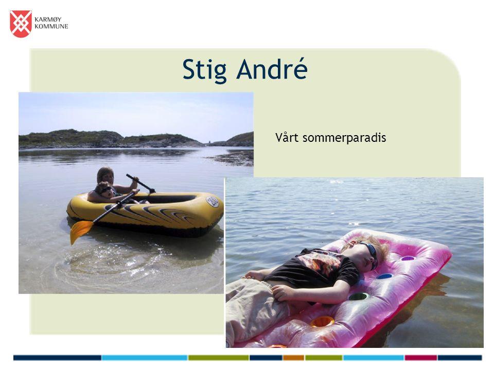 Stig André Vårt sommerparadis