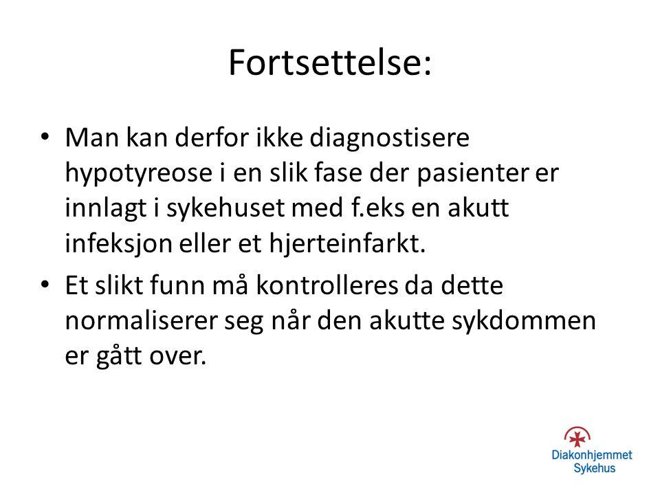 Hypotyreose og demens Det er omdiskutert hvorvidt et fullt utviklet demensbilde kan forklares av hypotyreose alene.