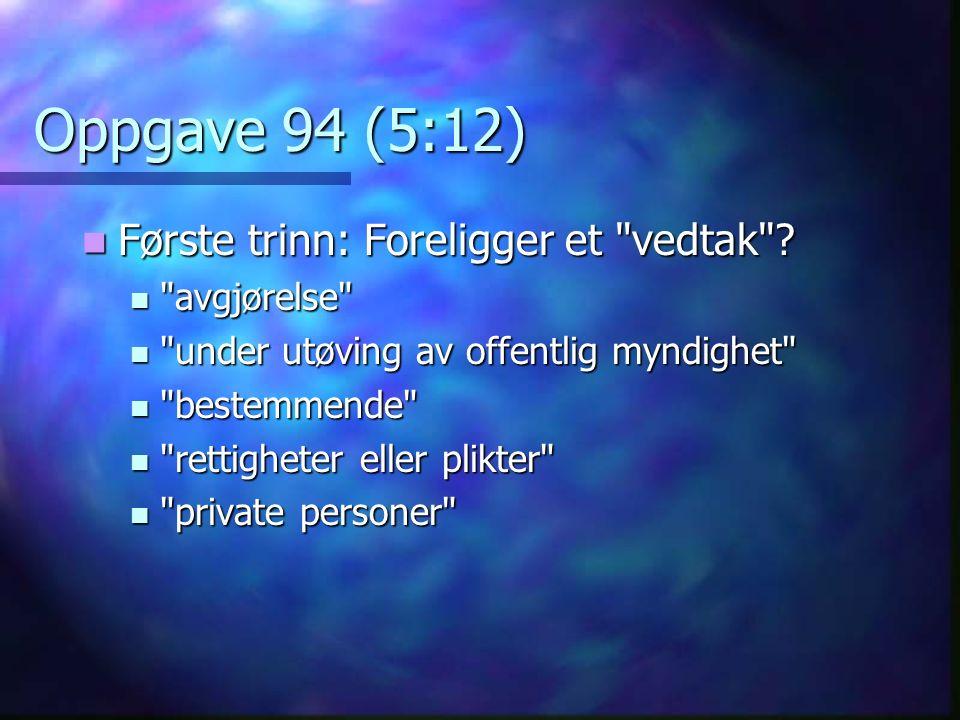 Oppgave 13 (5:7) Hvilken betydning får vilkårslæren her.