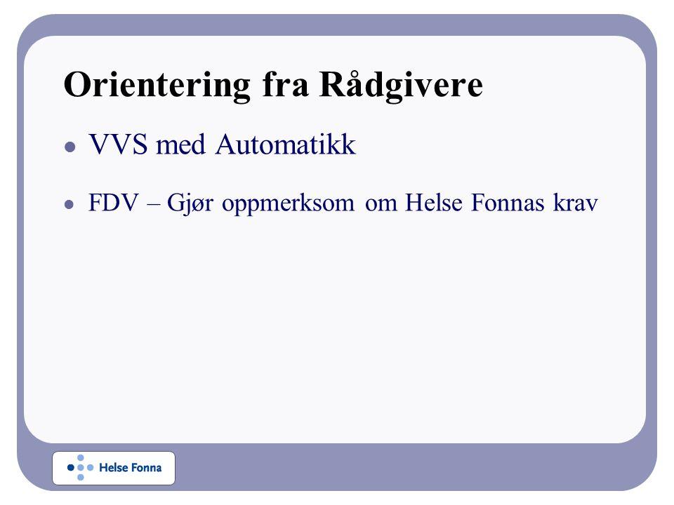 Orientering fra Rådgivere VVS med Automatikk FDV – Gjør oppmerksom om Helse Fonnas krav