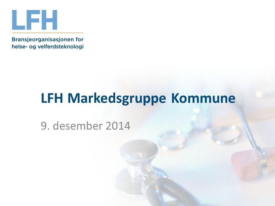 LFH Markedsgruppe Kommune 9. desember 2014