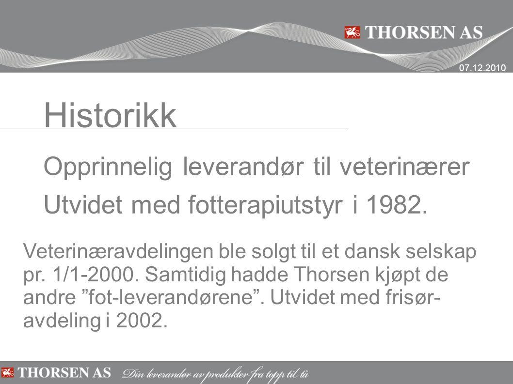 Historikk Opprinnelig leverandør til veterinærer Utvidet med fotterapiutstyr i 1982.