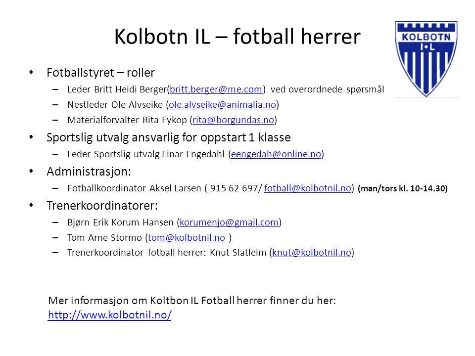Kolbotn IL – fotball herrer Fotballstyret – roller – Leder Britt Heidi Berger(britt.berger@me.com) ved overordnede spørsmålbritt.berger@me.com – Nestl