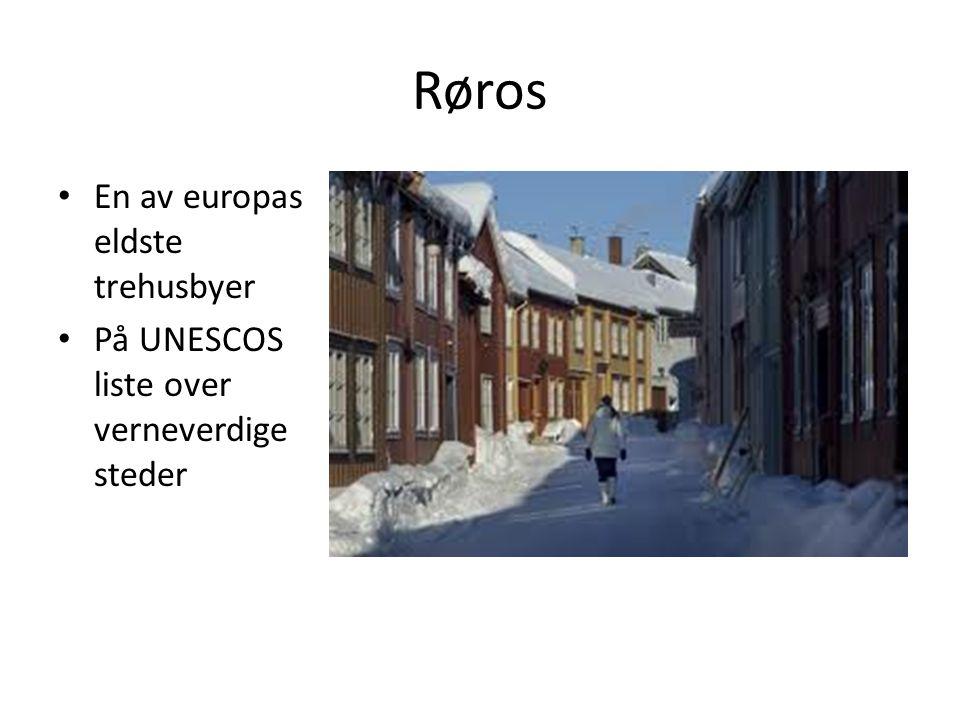 Røros En av europas eldste trehusbyer På UNESCOS liste over verneverdige steder