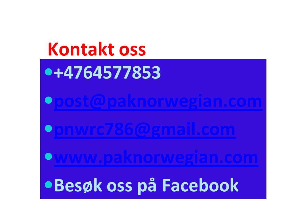 Kontakt oss +4764577853 post@paknorwegian.com pnwrc786@gmail.com www.paknorwegian.com Besøk oss på Facebook