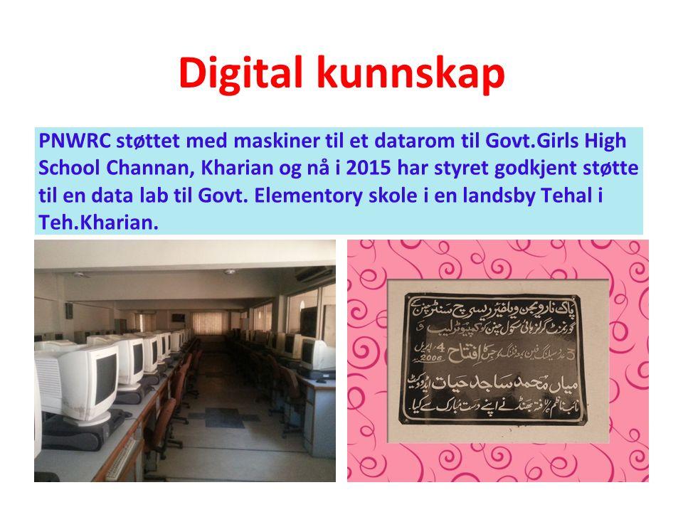 Digital kunnskap PNWRC støttet med maskiner til et datarom til Govt.Girls High School Channan, Kharian og nå i 2015 har styret godkjent støtte til en