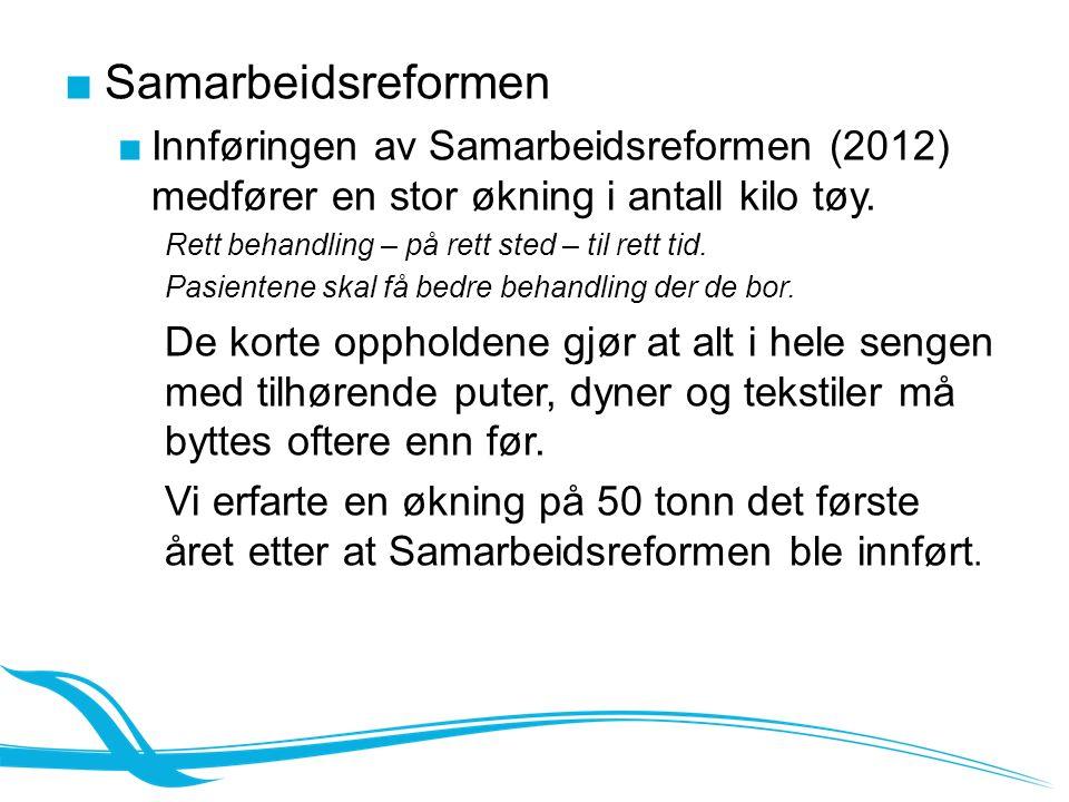 ■Samarbeidsreformen ■Innføringen av Samarbeidsreformen (2012) medfører en stor økning i antall kilo tøy.