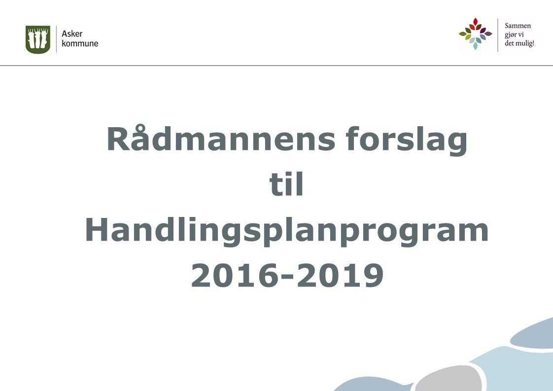 Rådmannens forslag til Handlingsplanprogram 2016-2019