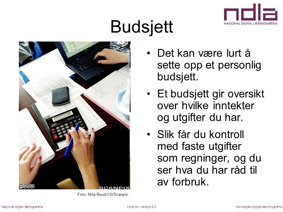 ndla.no - versjon 2.0Nasjonal digital læringsarenaNorwegian digital learning arena Budsjett Det kan være lurt å sette opp et personlig budsjett.
