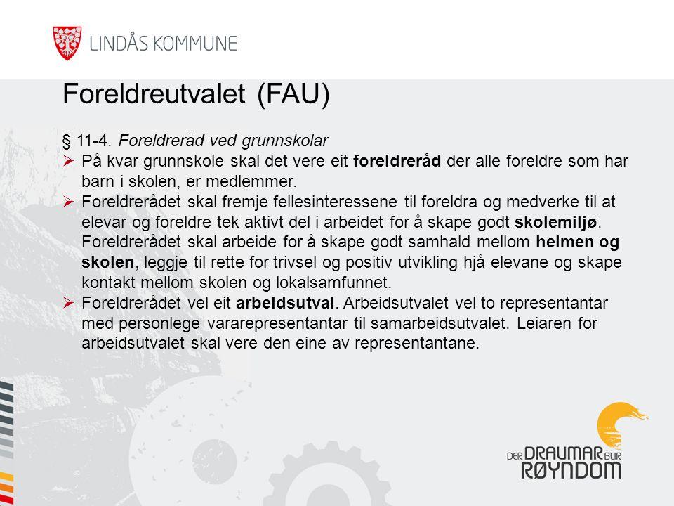Foreldreutvalet (FAU) § 11-4.