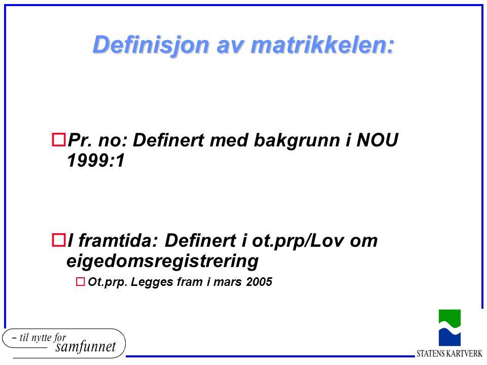 Definisjon av matrikkelen: oPr.