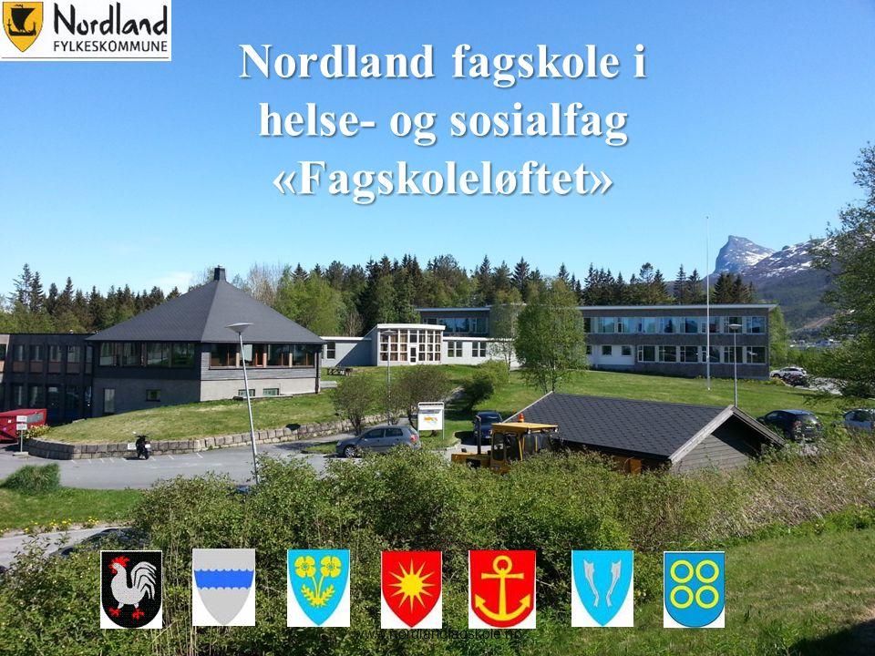 1 Nordland fagskole i helse- og sosialfag «Fagskoleløftet» www.nordlandfagskole.no