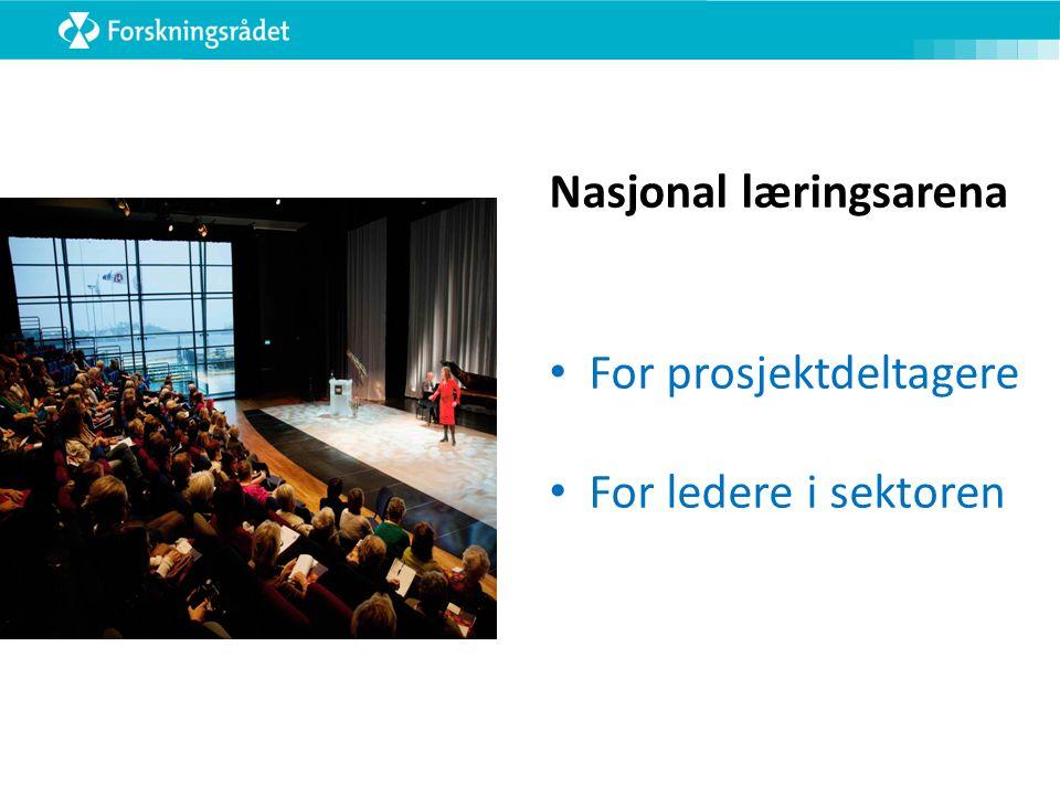 Nasjonal læringsarena For prosjektdeltagere For ledere i sektoren