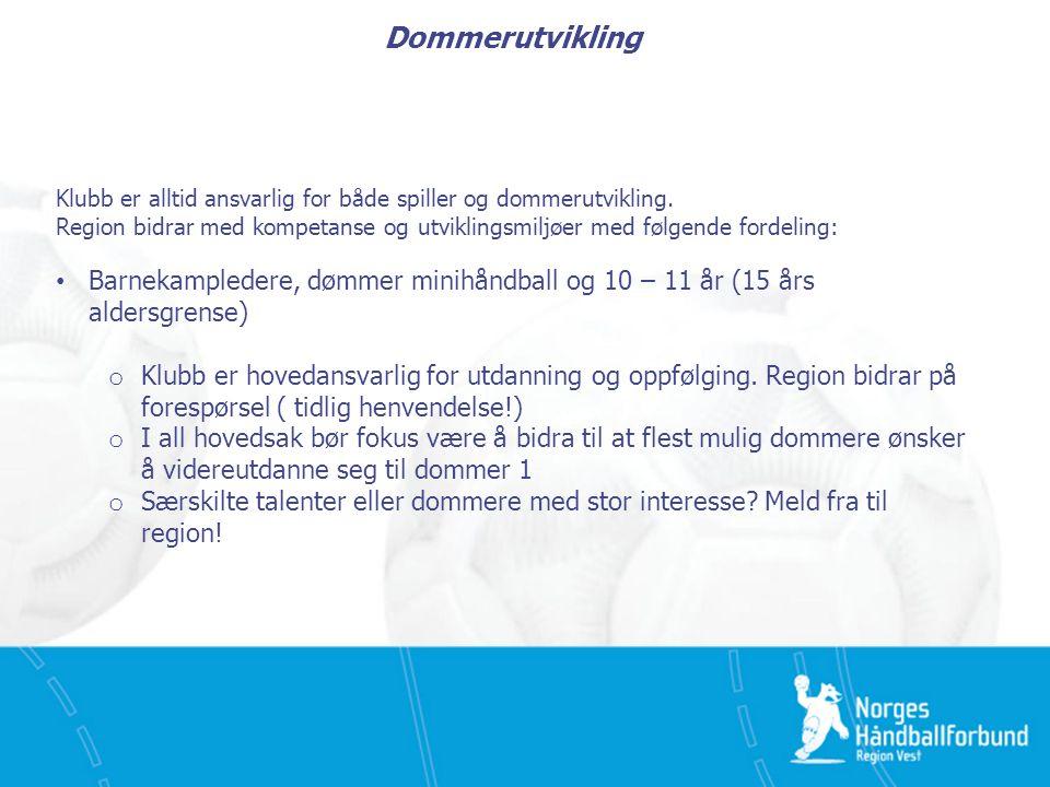 Dommerutvikling Klubb er alltid ansvarlig for både spiller og dommerutvikling. Region bidrar med kompetanse og utviklingsmiljøer med følgende fordelin