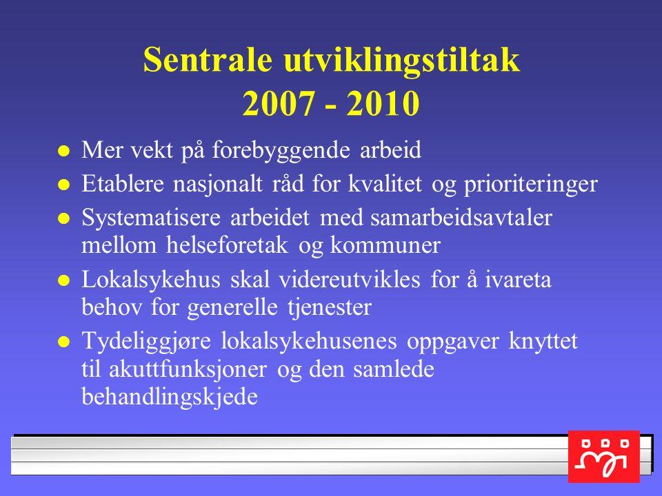Nasjonal helseplan 2007 -2010 Vil nasjonal helseplan løse spesialisthelsetjenestens utfordringer