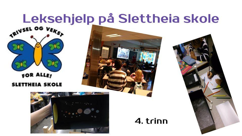 Leksehjelp på Slettheia skole 4. trinn