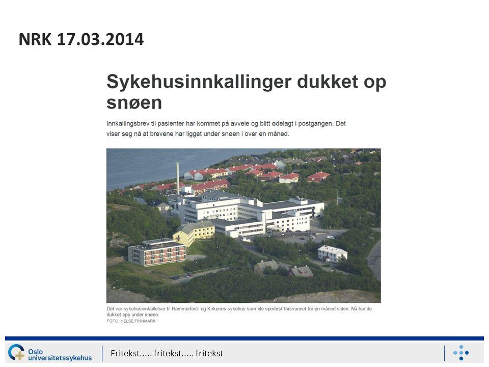 NRK 17.03.2014 Fritekst..... fritekst..... fritekst