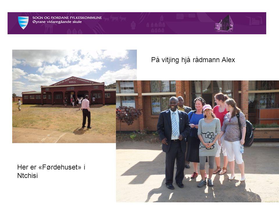 På vitjing hjå rådmann Alex Her er «Førdehuset» i Ntchisi
