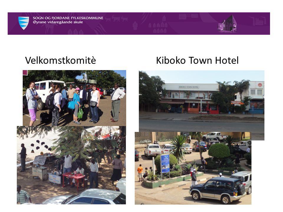 VelkomstkomitèKiboko Town Hotel