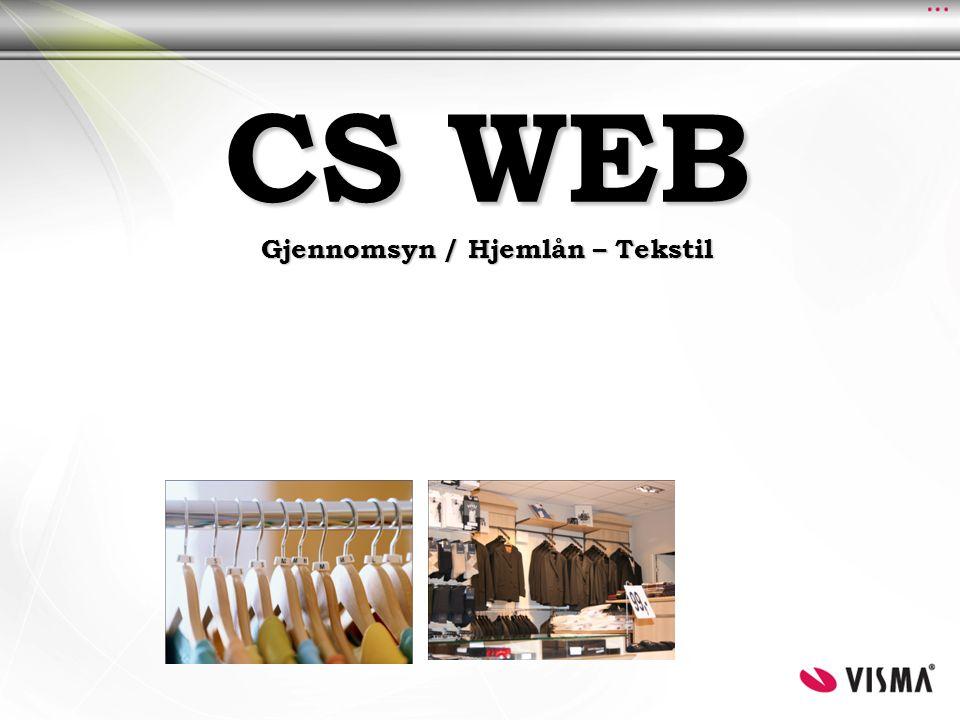 CS WEB Gjennomsyn / Hjemlån – Tekstil