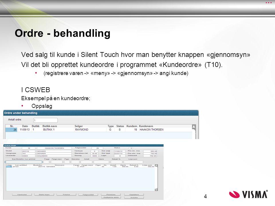 Ordre - behandling Ved salg til kunde i Silent Touch hvor man benytter knappen «gjennomsyn» Vil det bli opprettet kundeordre i programmet «Kundeordre» (T10).