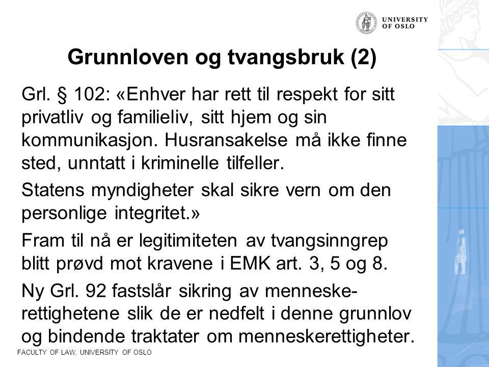 FACULTY OF LAW, UNIVERSITY OF OSLO Legalitetsprinsippet – kan alltid kunne kreve bruk av lovveien Ikke bare borgernes privatsfære, men også i kommunens selvbestemmelsesrett.