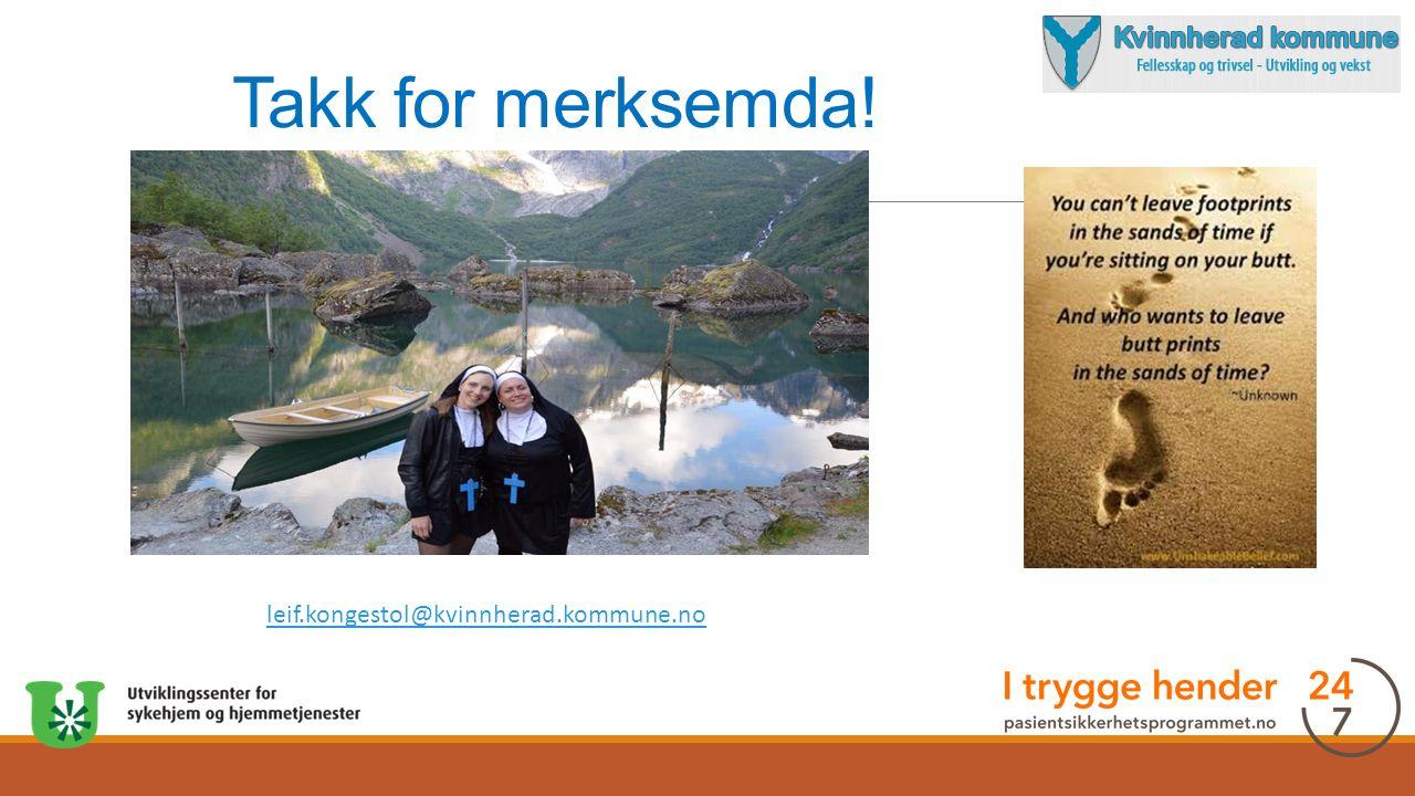 Takk for merksemda! leif.kongestol@kvinnherad.kommune.no