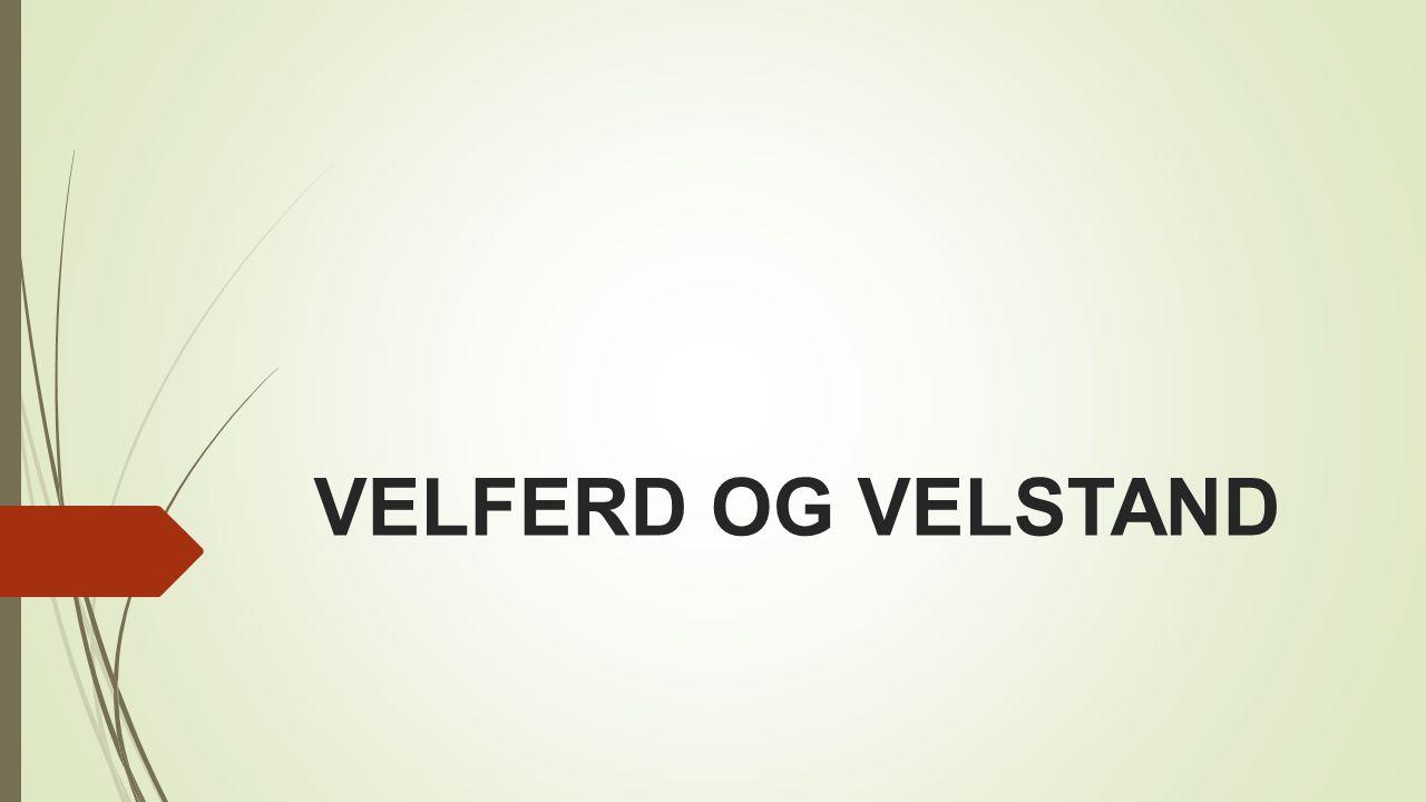 VELFERD OG VELSTAND