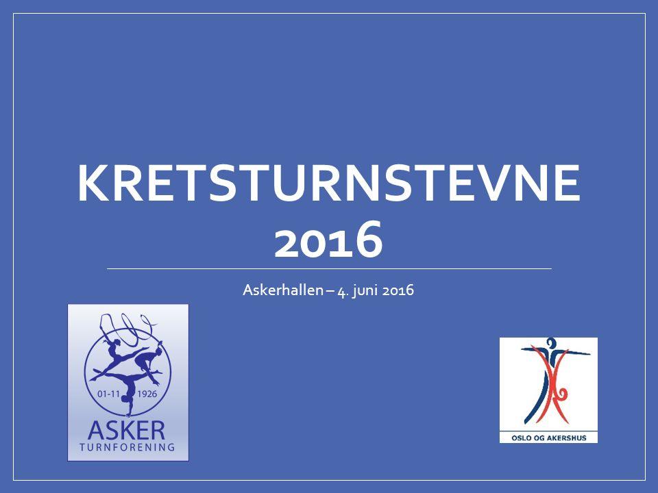 KRETSTURNSTEVNE 2016 Askerhallen – 4. juni 2016
