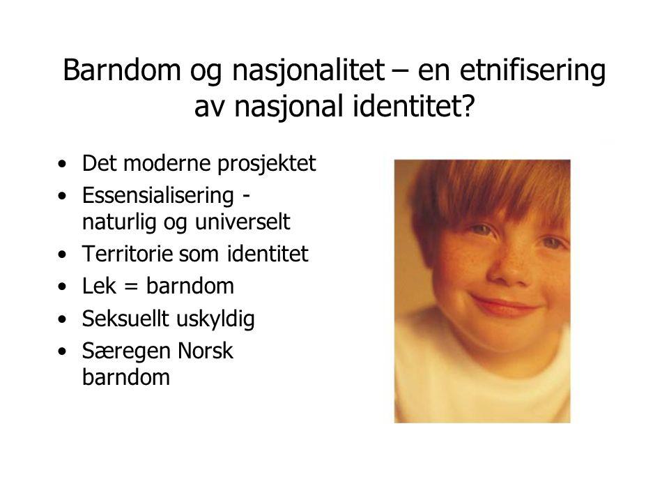 Barndom og nasjonalitet – en etnifisering av nasjonal identitet.