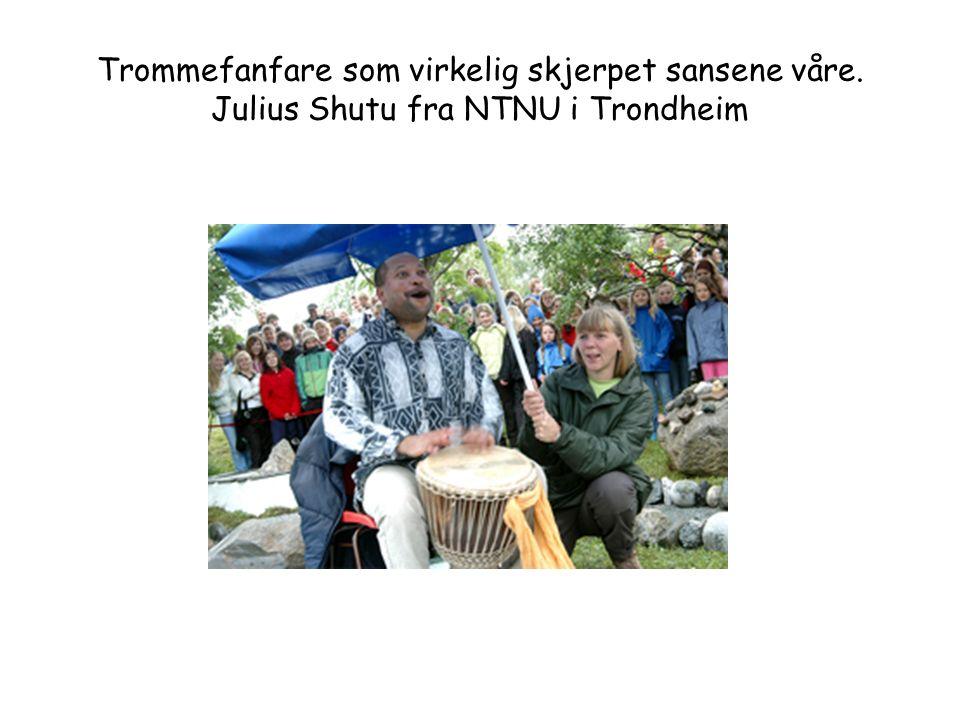 Trommefanfare som virkelig skjerpet sansene våre. Julius Shutu fra NTNU i Trondheim