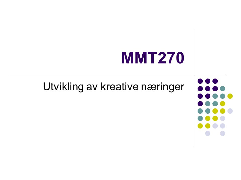 MMT270 Utvikling av kreative næringer