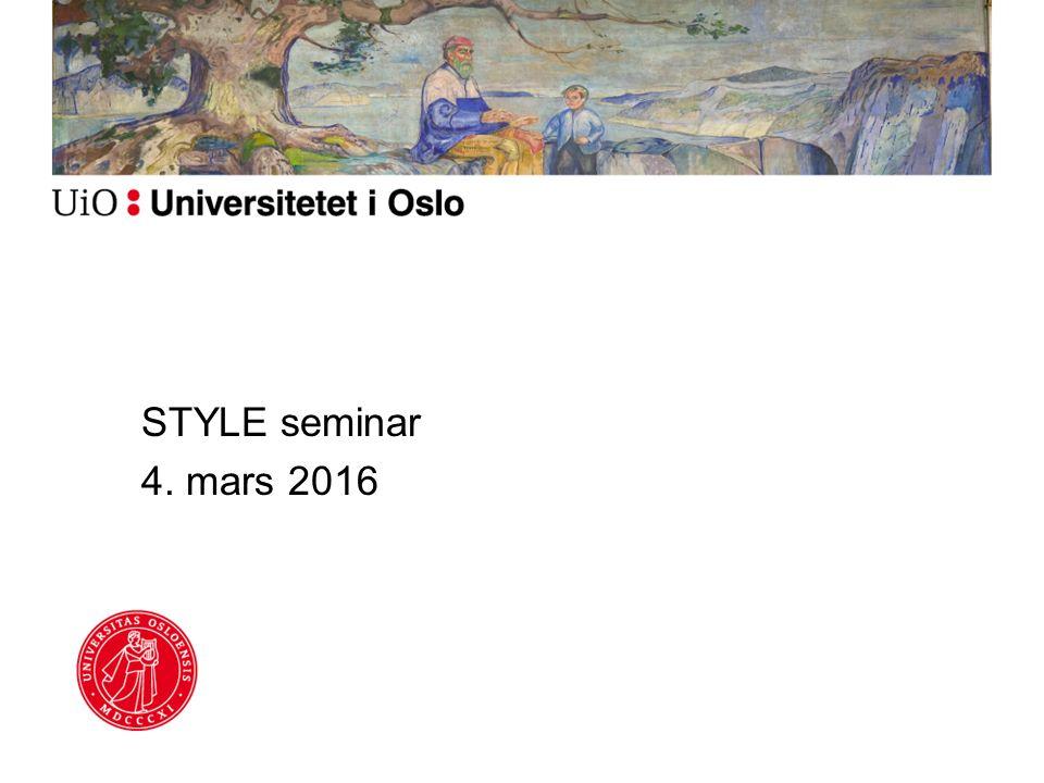 STYLE seminar 4. mars 2016